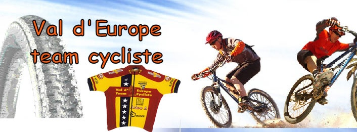 VAL D' EUROPE TEAM CYCLISTE