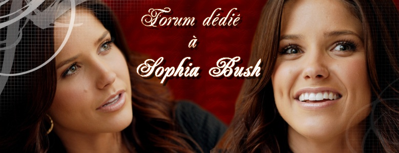 Forum sur Sophia Bush