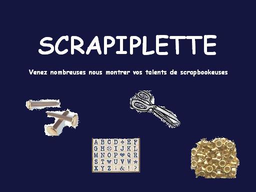 SCRAPIPLETTE