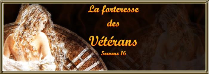 la forteresse des Vétérans