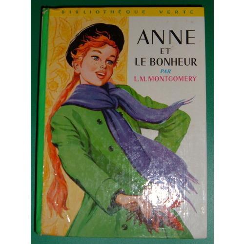 Anne et le bonheur biblioth que verte for Anne la maison au pignon vert film