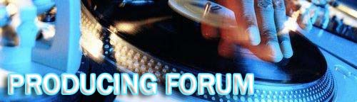 PRODUCING FORUM