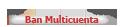 Ban Multicuenta