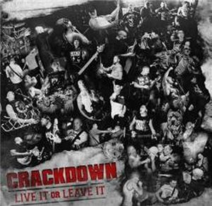 Crackdown - Live It Or Leave It (2012)