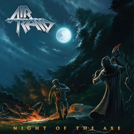 Air Raid - Night Of The Axe (2012)