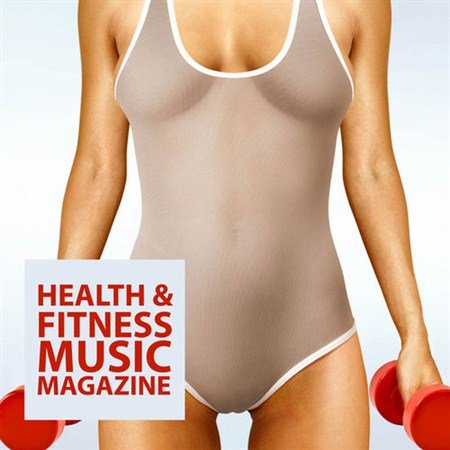 Health & Fitness Music Magazine (2013)