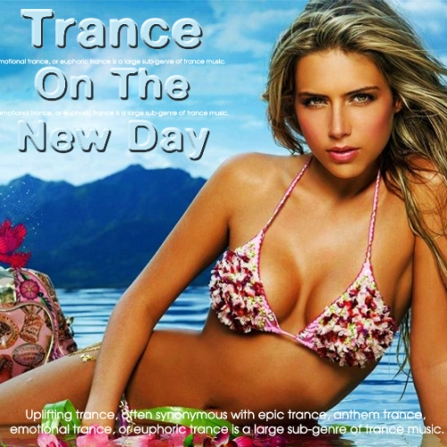 Trance On The New Day (2013)