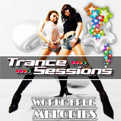 World Free Melodies - Trance sessions (2013)