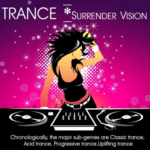TRANCE - Surrender Vision (2013)