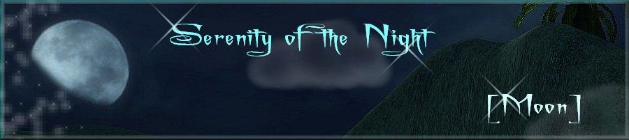 Serenity of the Night [Moon]