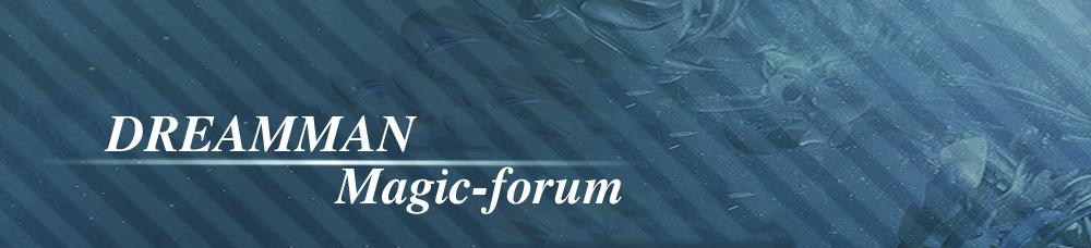 DREAMMAN Forum - Love Magic